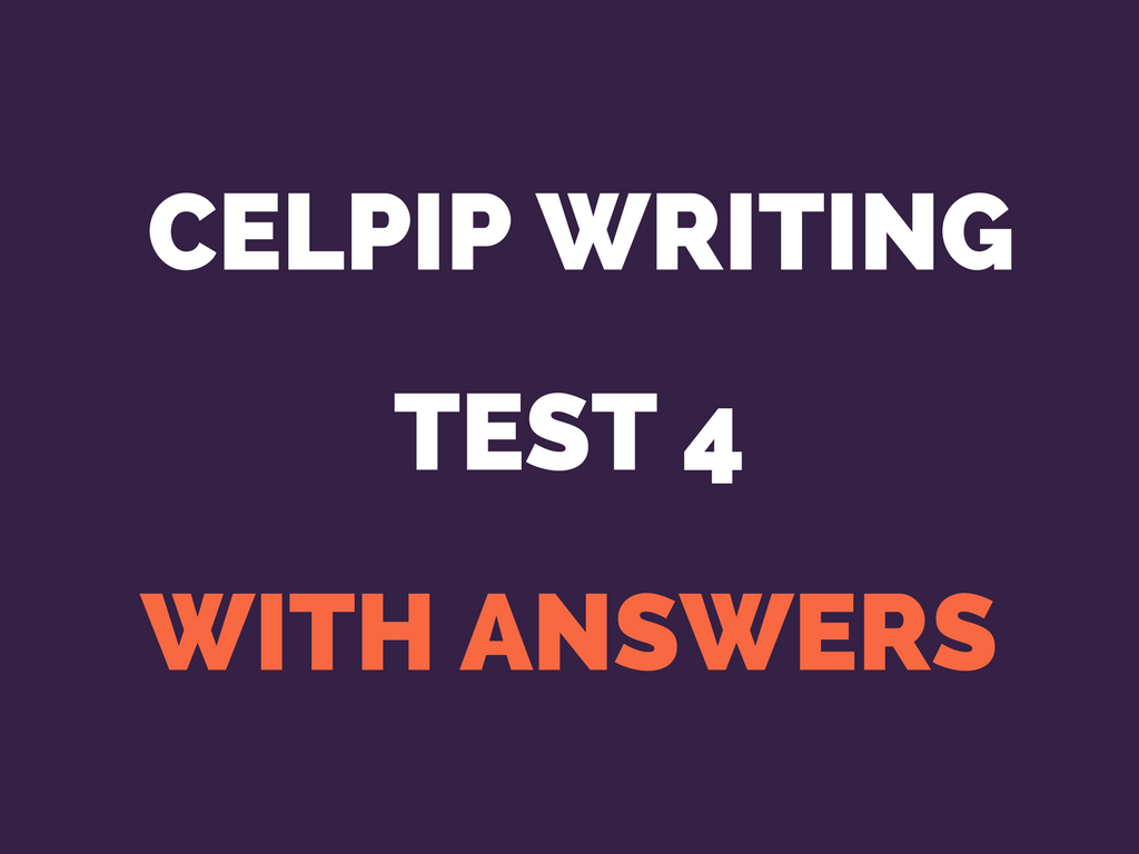 CELPIP Writing Test 4 with answers - high test score